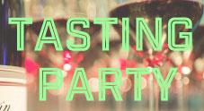 テイスティングパーティ